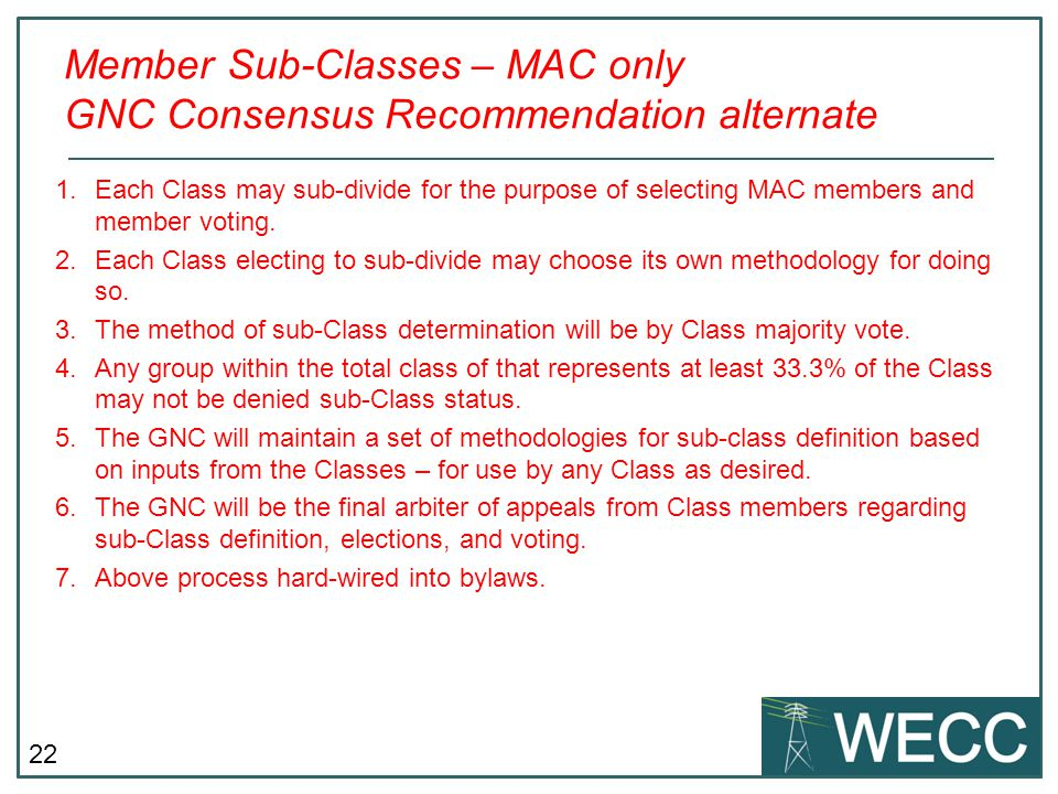Member Sub-Classes – MAC only GNC Consensus Recommendation alternate