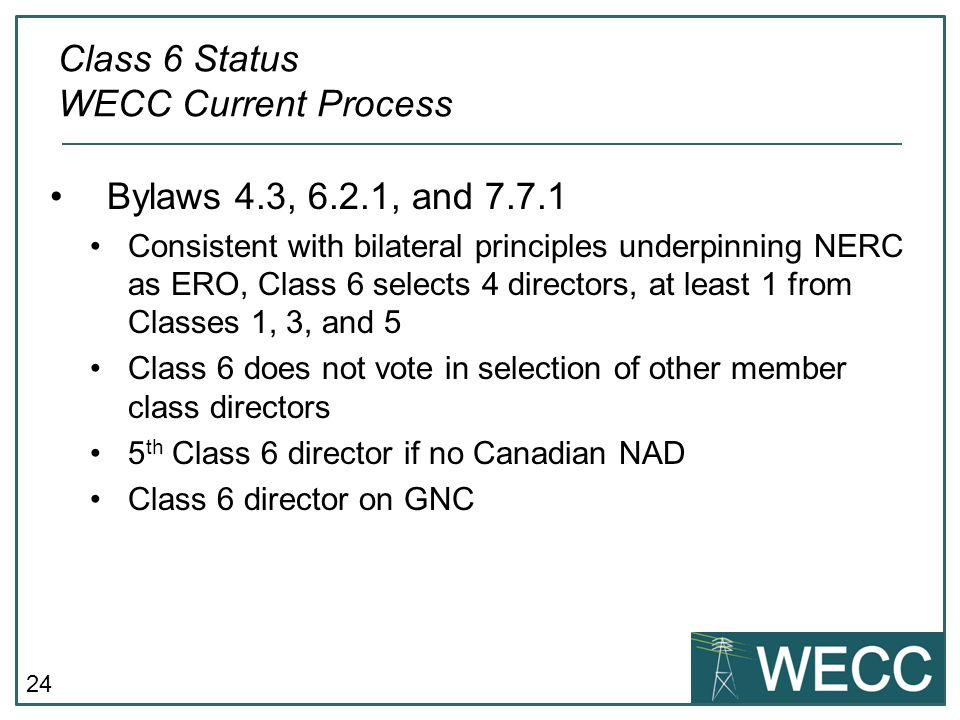Class 6 Status WECC Current Process