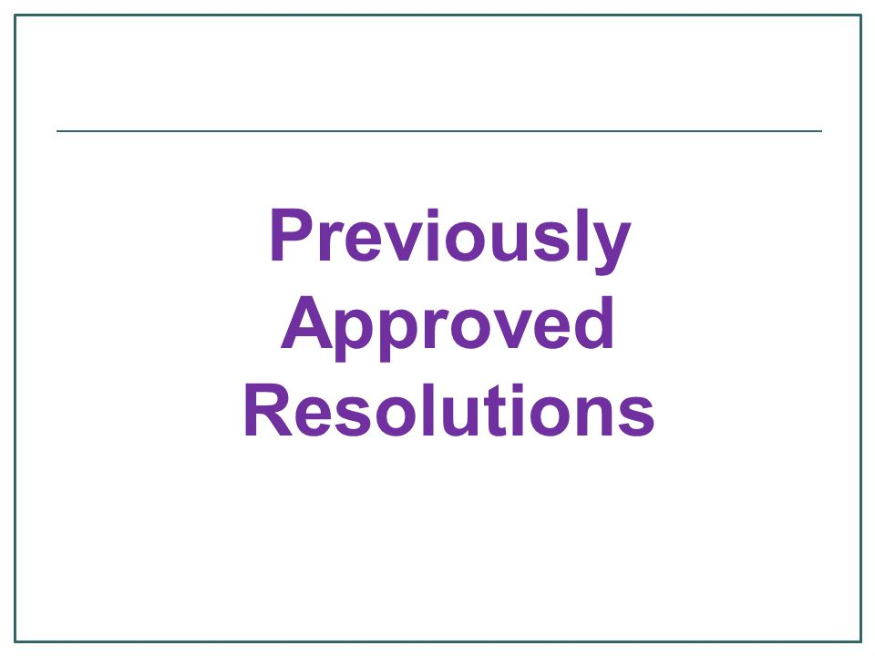 Previously Approved Resolutions