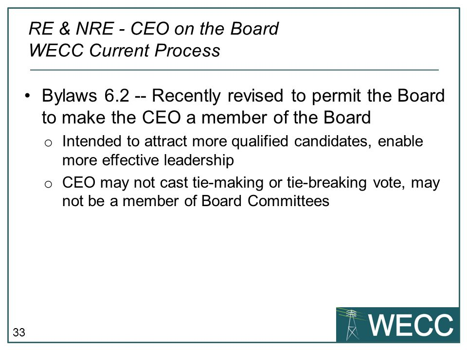 RE & NRE - CEO on the Board WECC Current Process