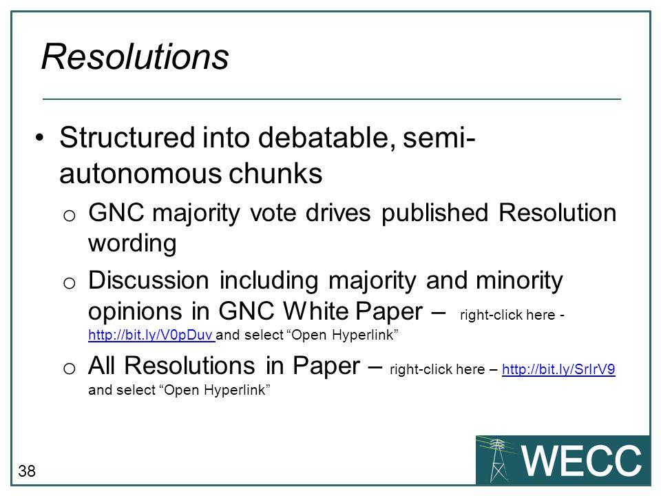 Resolutions Structured into debatable, semi-autonomous chunks