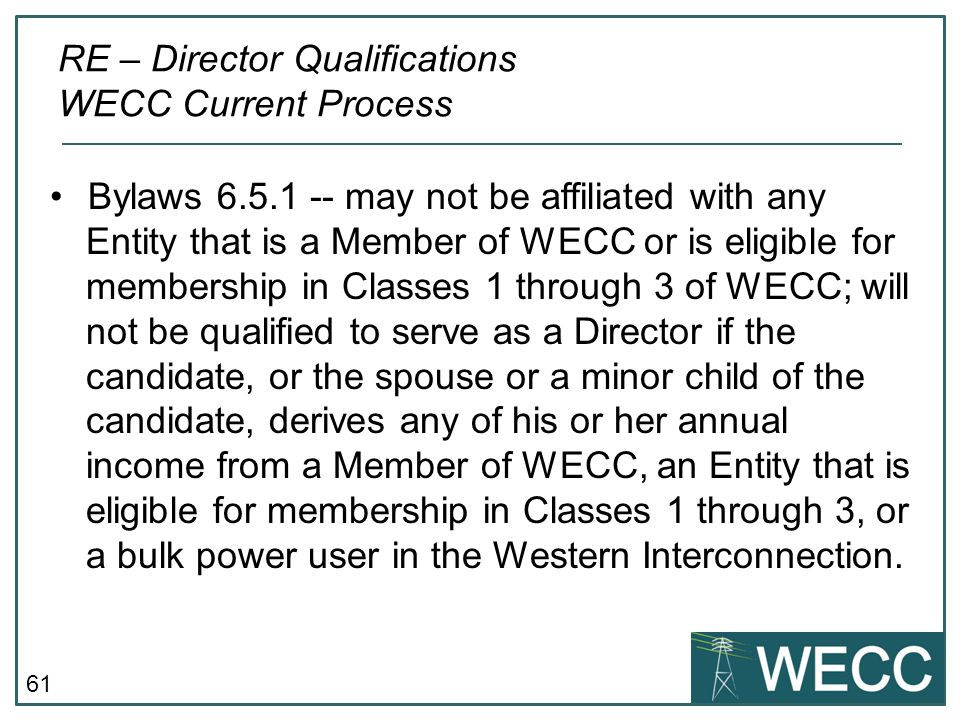 RE – Director Qualifications WECC Current Process