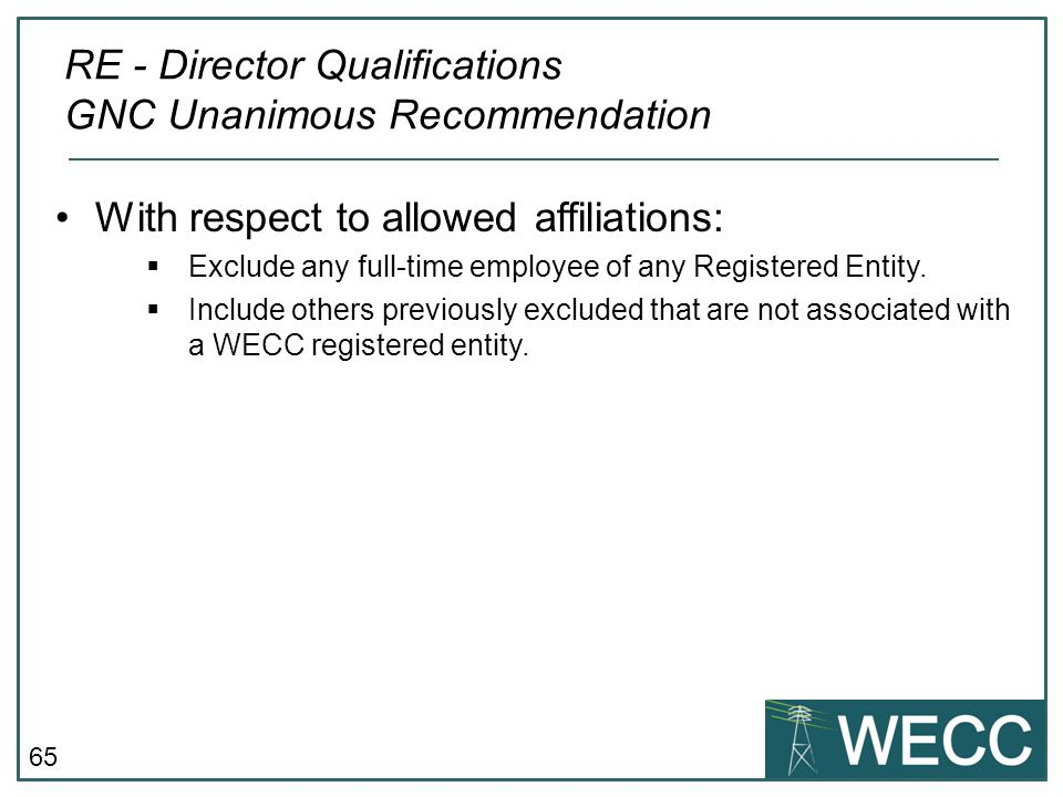 RE - Director Qualifications GNC Unanimous Recommendation