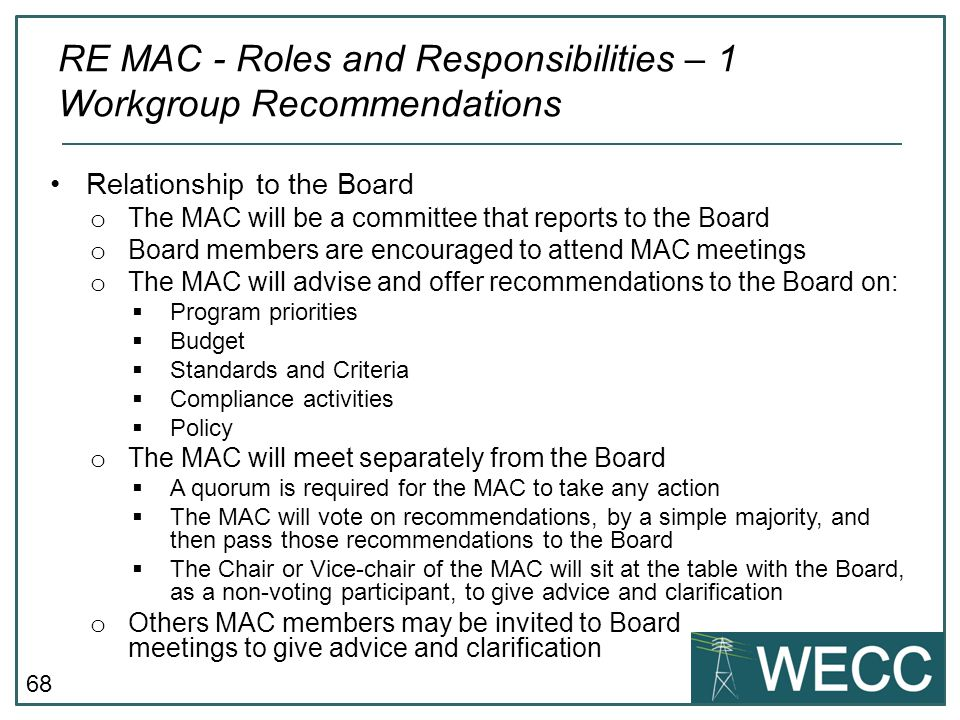 RE MAC - Roles and Responsibilities – 1 Workgroup Recommendations