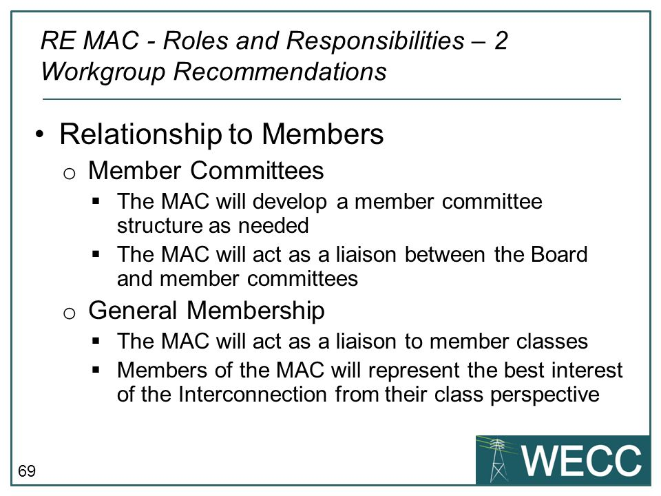 RE MAC - Roles and Responsibilities – 2 Workgroup Recommendations