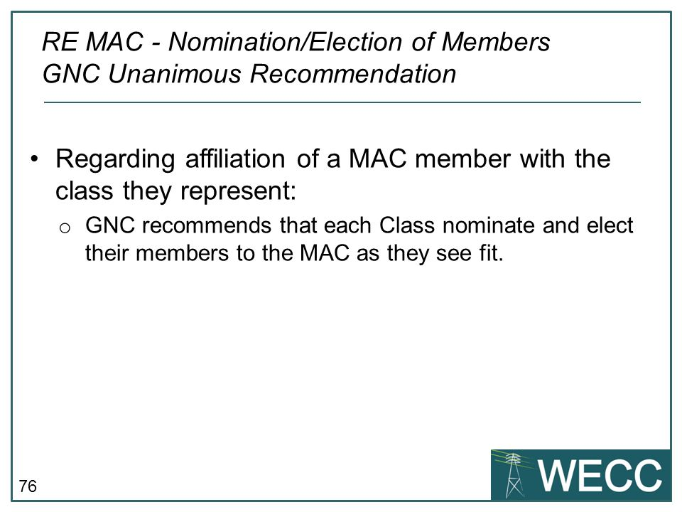 RE MAC - Nomination/Election of Members GNC Unanimous Recommendation