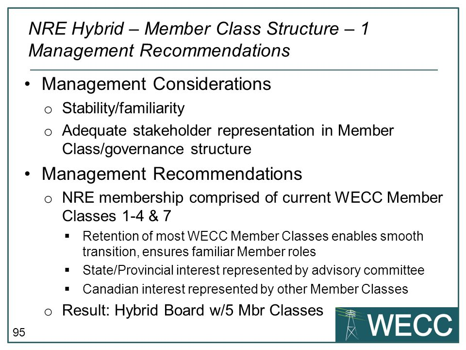 NRE Hybrid – Member Class Structure – 1 Management Recommendations