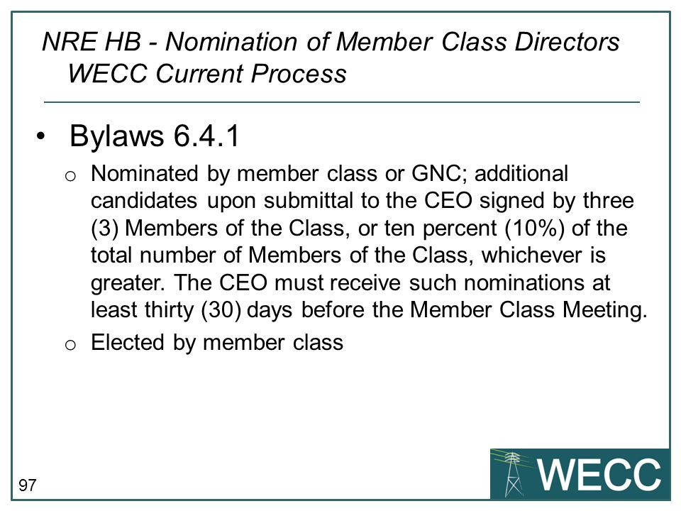 NRE HB - Nomination of Member Class Directors WECC Current Process