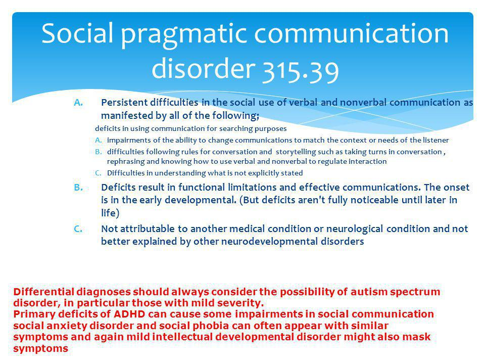 Social pragmatic communication disorder