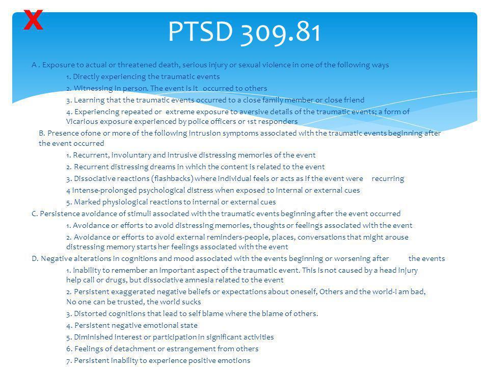X PTSD 309.81.