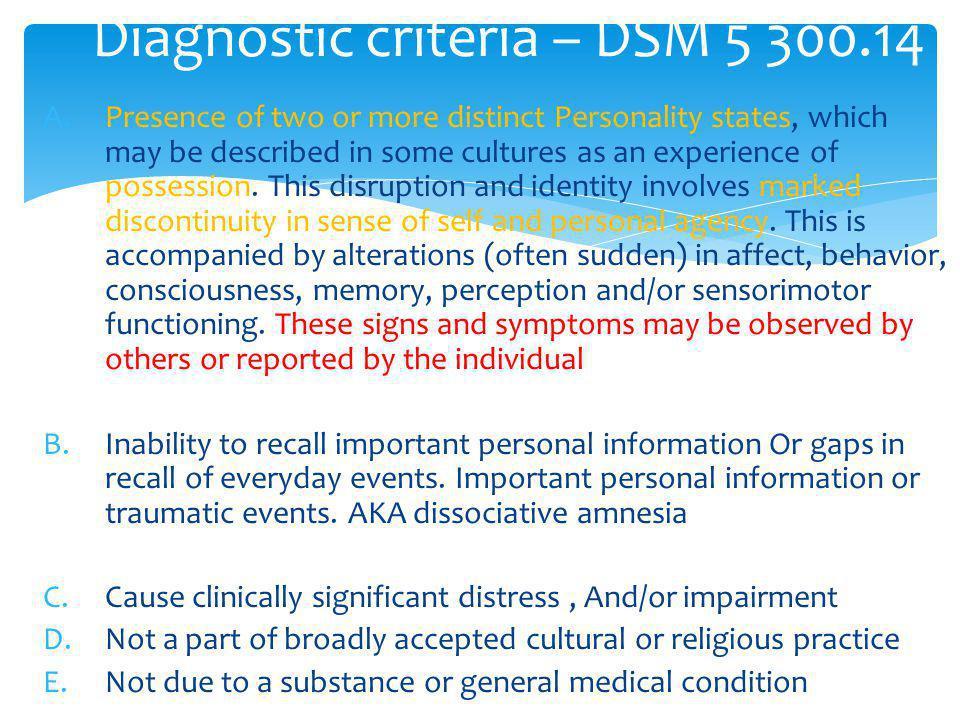 Diagnostic criteria – DSM 5 300.14