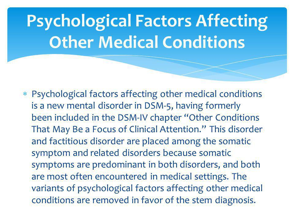 Psychological Factors Affecting Other Medical Conditions
