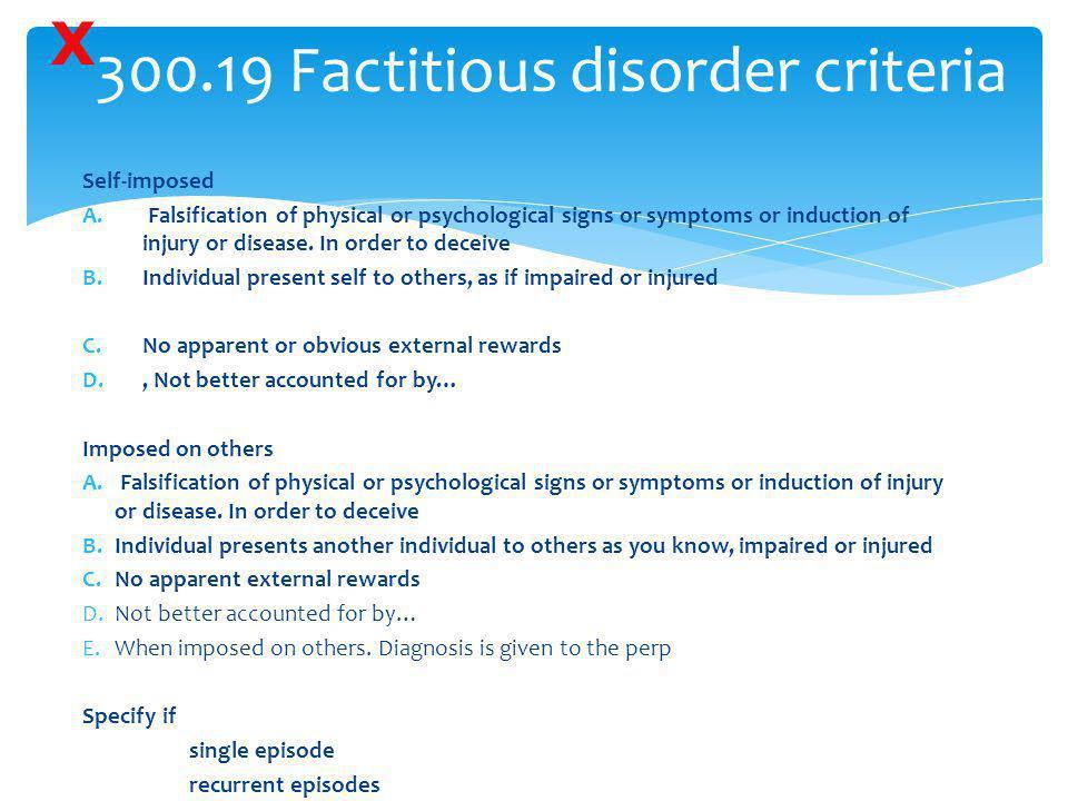 300.19 Factitious disorder criteria