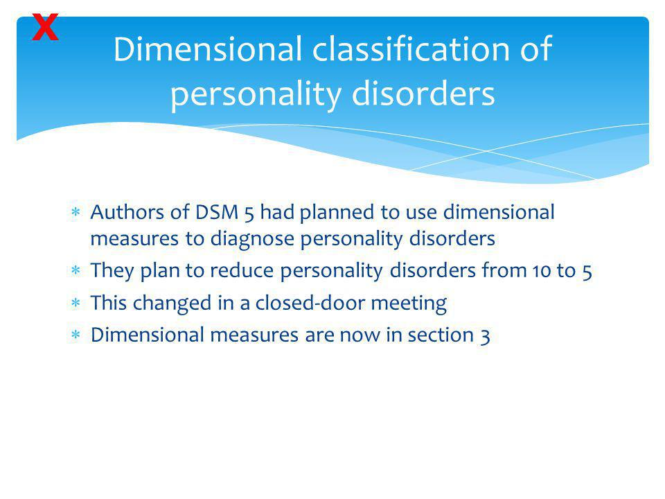 Dimensional classification of personality disorders