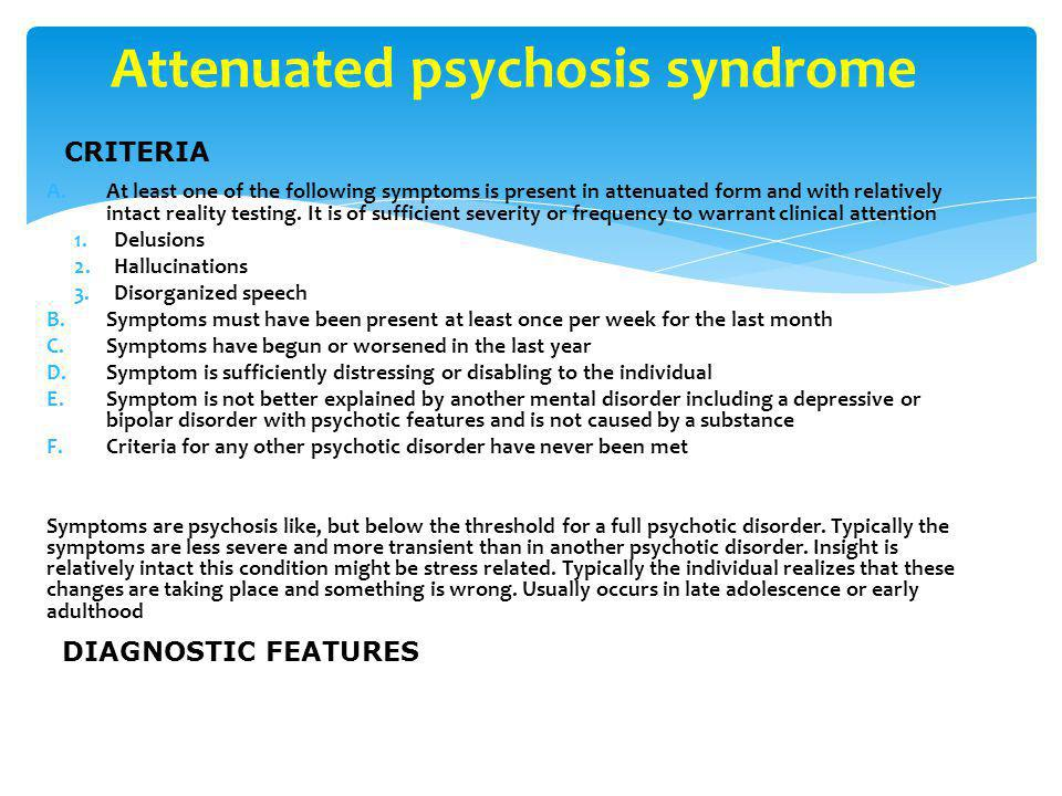 Attenuated psychosis syndrome