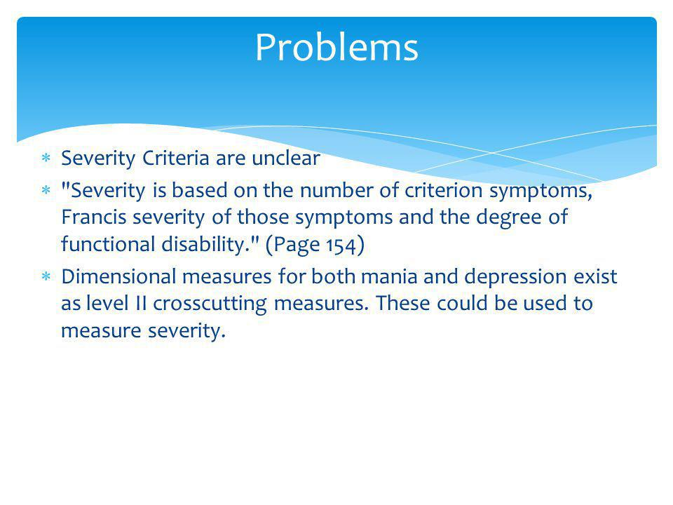 Problems Severity Criteria are unclear