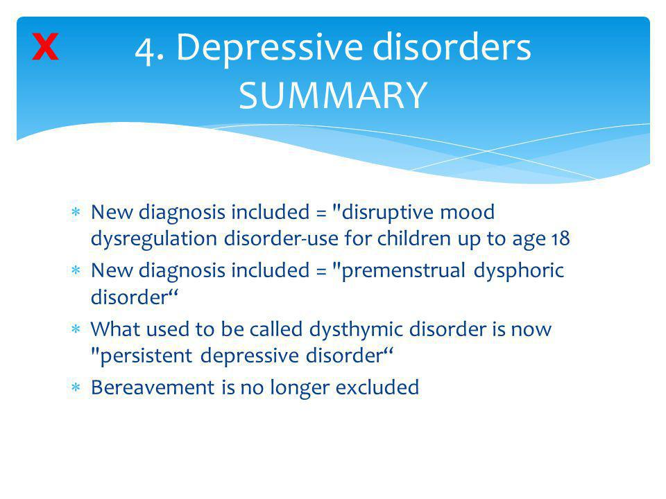 4. Depressive disorders SUMMARY