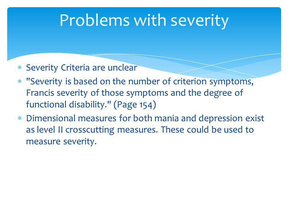Problems with severity