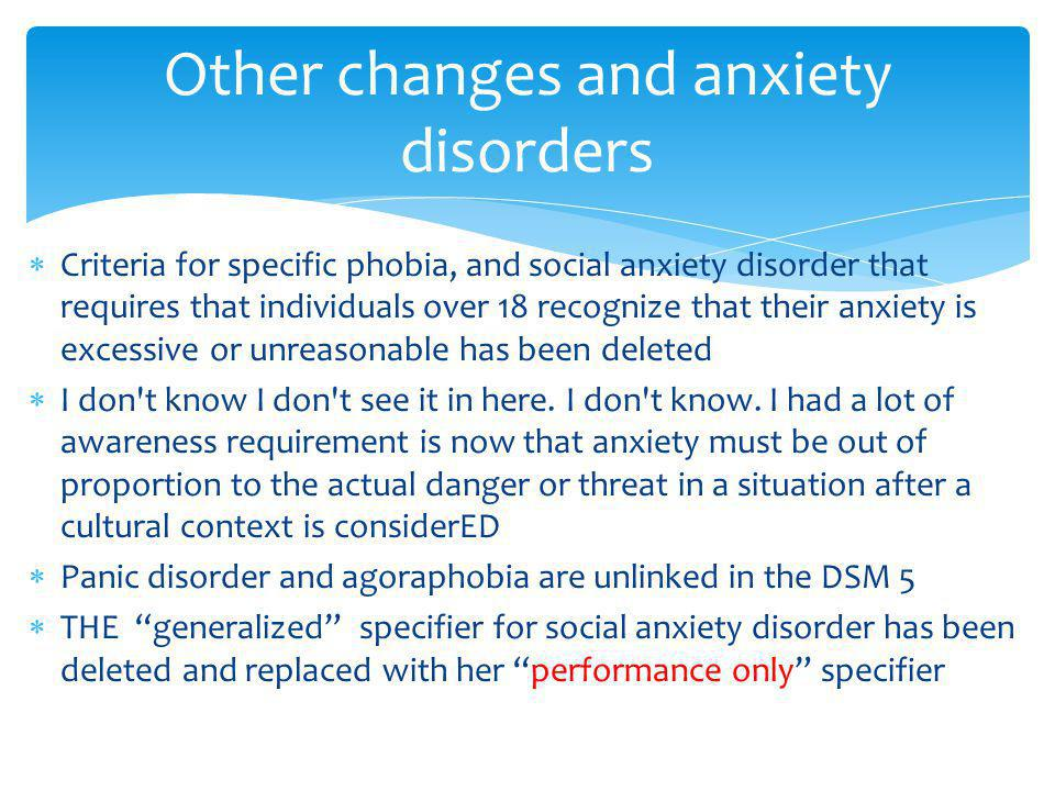 Other changes and anxiety disorders