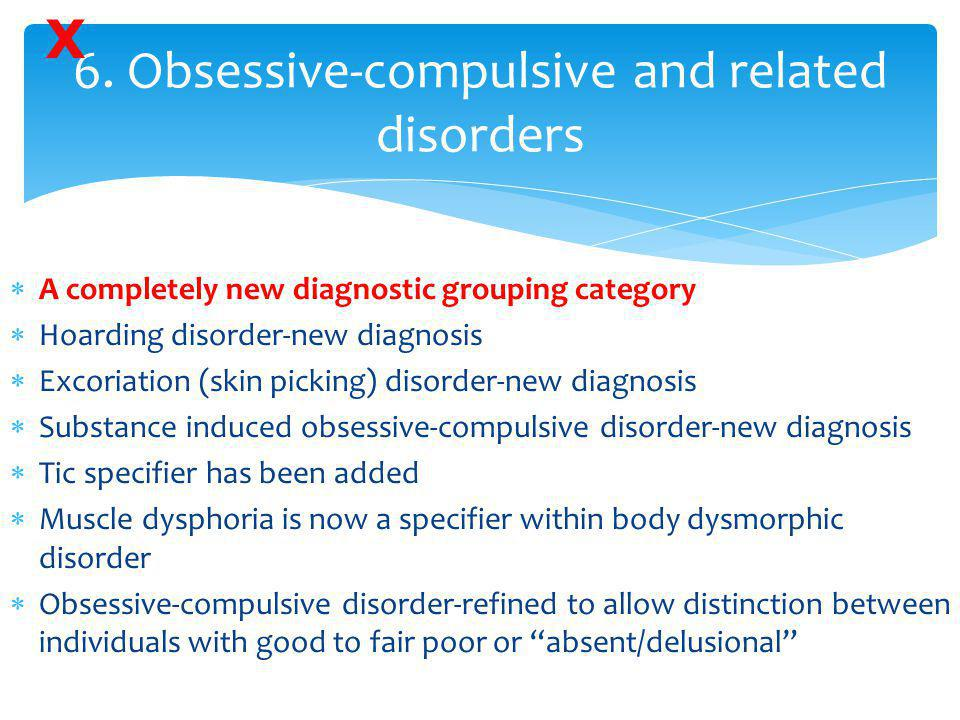 6. Obsessive-compulsive and related disorders