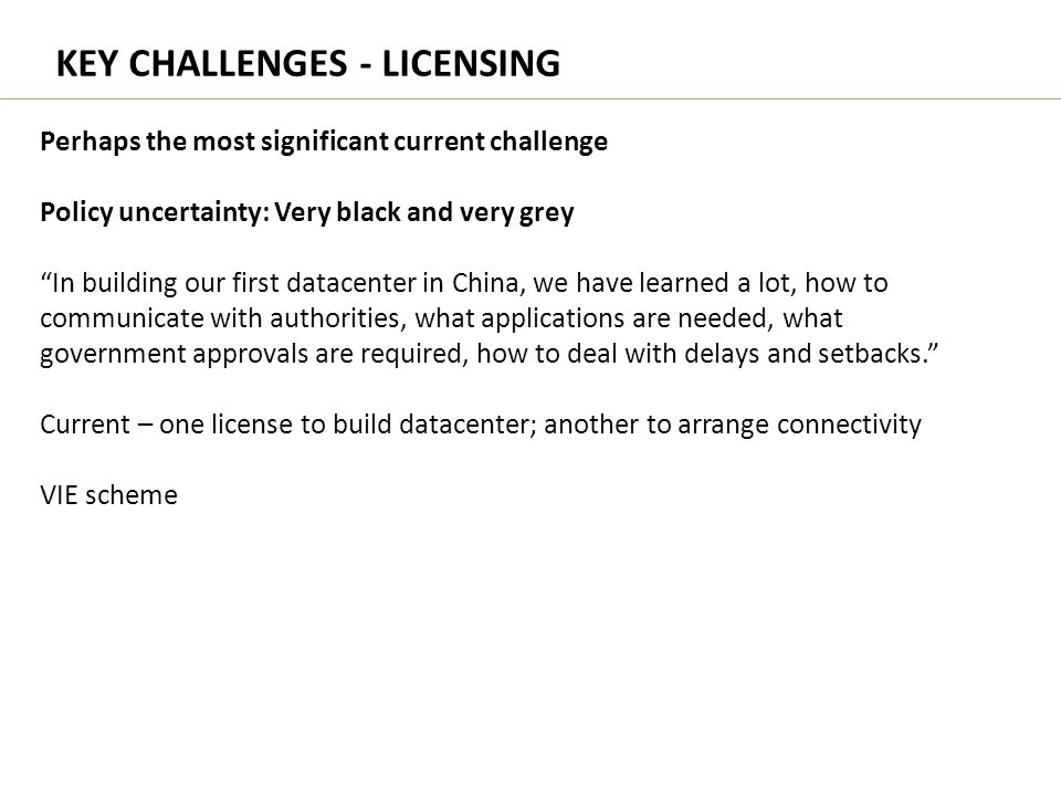 KEY CHALLENGES - LICENSING