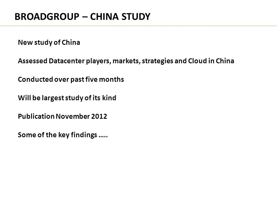 BROADGROUP – CHINA STUDY