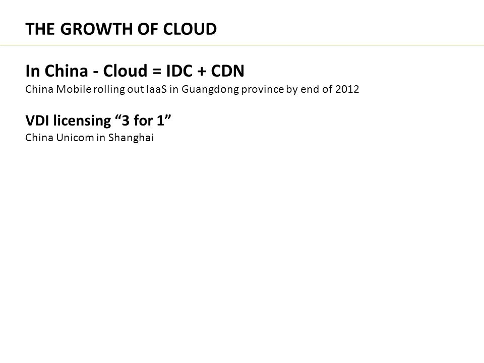 In China - Cloud = IDC + CDN