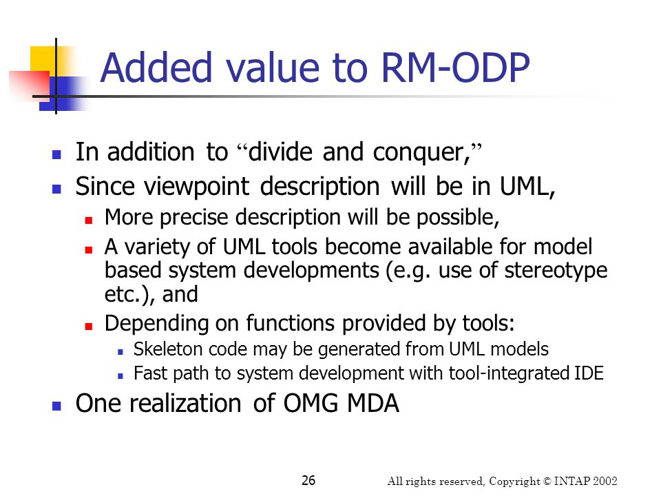 Added value to RM-ODP In addition to divide and conquer,
