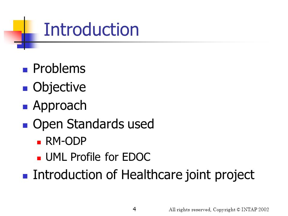 Introduction Problems Objective Approach Open Standards used