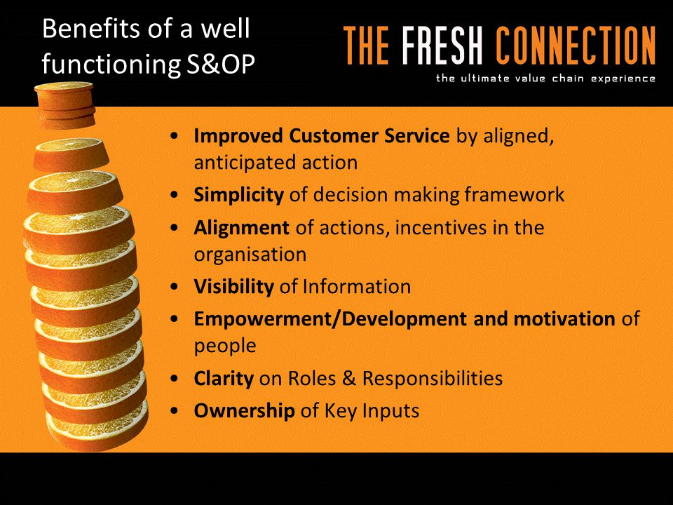 Benefits of a well functioning S&OP
