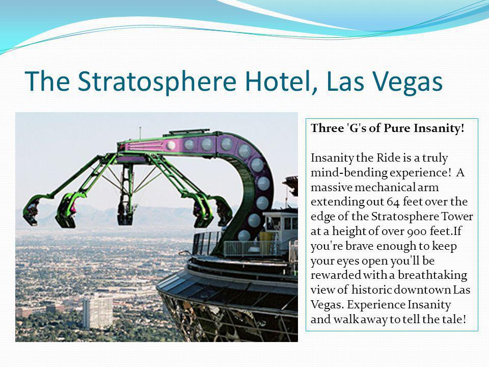 The Stratosphere Hotel, Las Vegas
