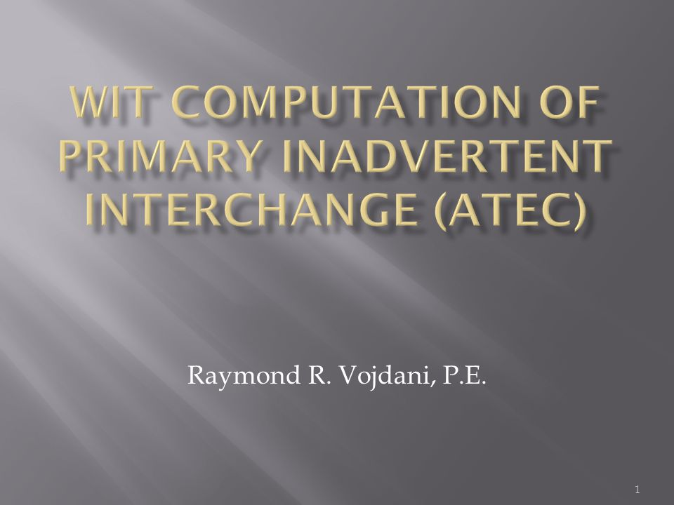 WIT Computation of Primary Inadvertent Interchange (ATEC)