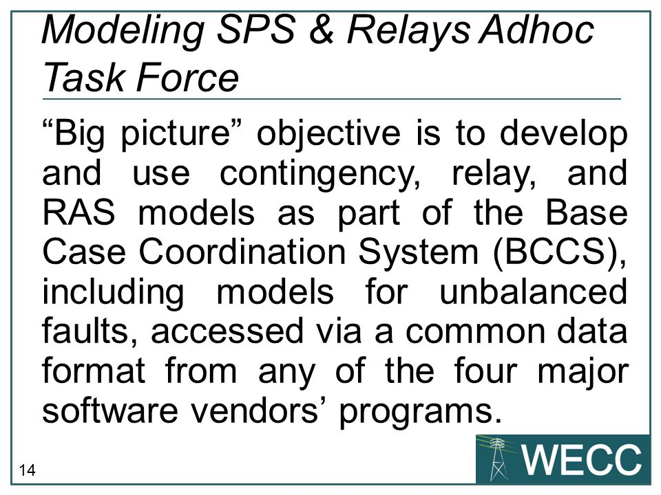 Modeling SPS & Relays Adhoc Task Force