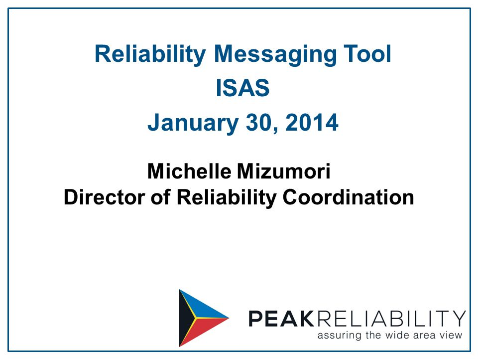 Michelle Mizumori Director of Reliability Coordination