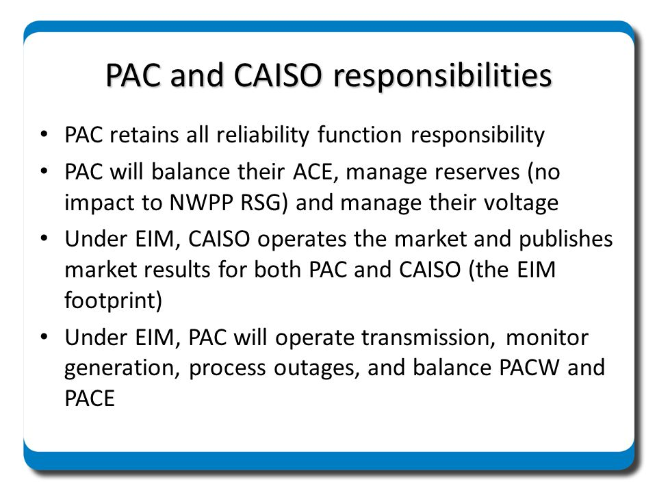 PAC and CAISO responsibilities