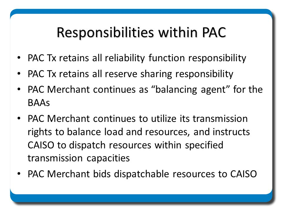 Responsibilities within PAC