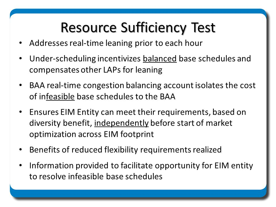 Resource Sufficiency Test
