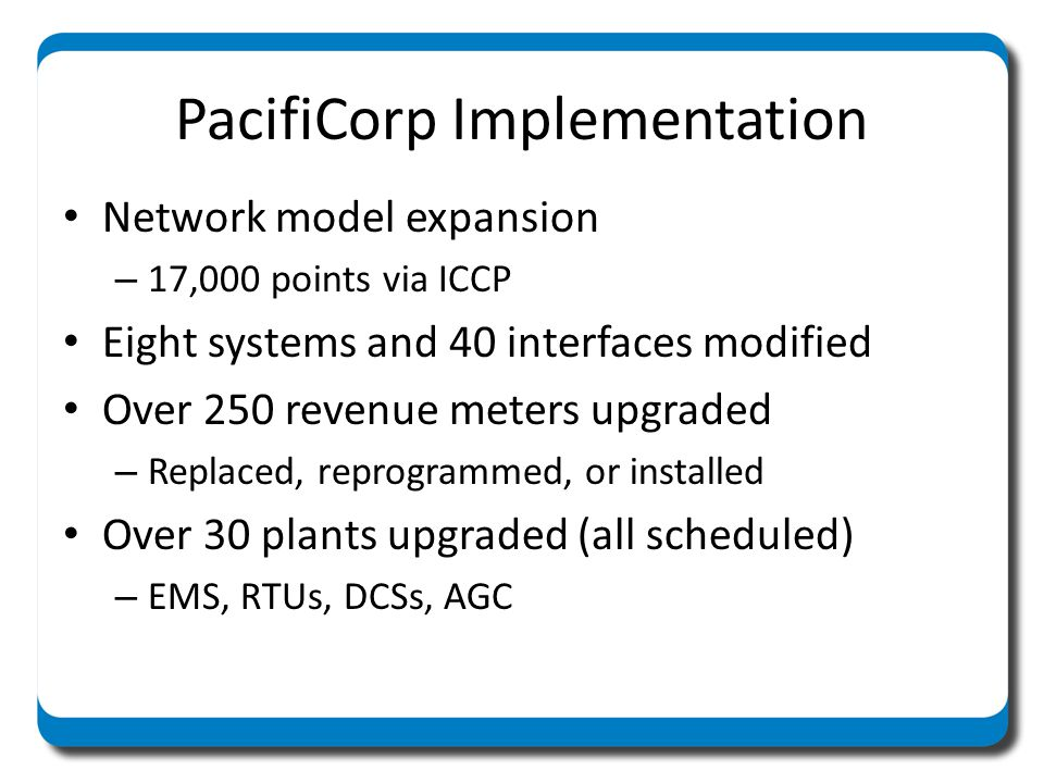 PacifiCorp Implementation