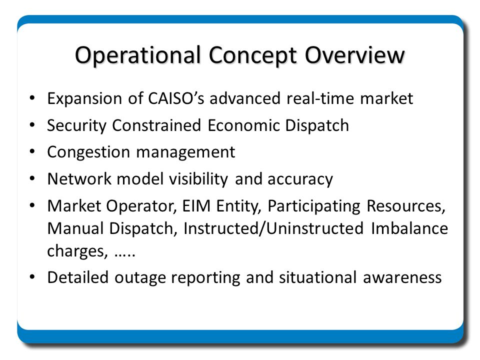 Operational Concept Overview
