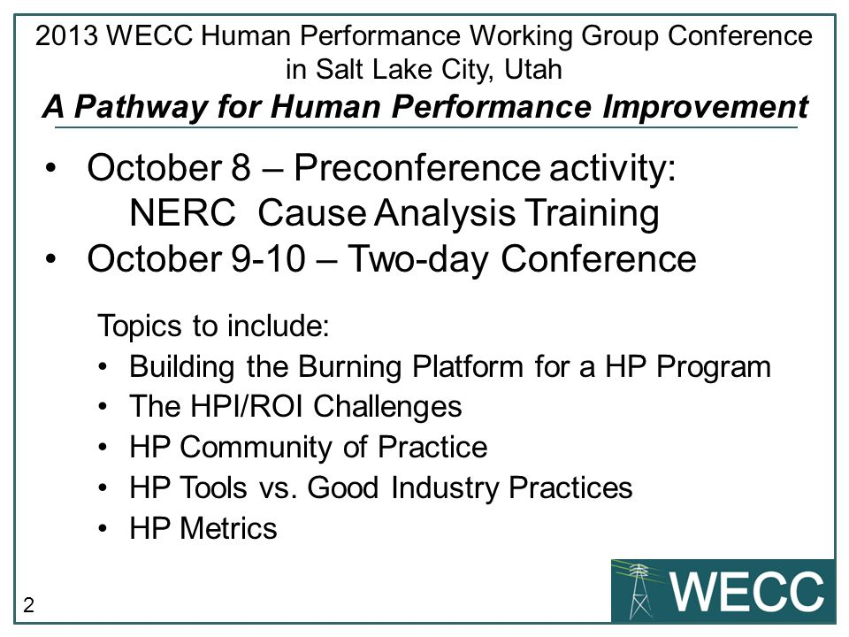October 8 – Preconference activity: NERC Cause Analysis Training