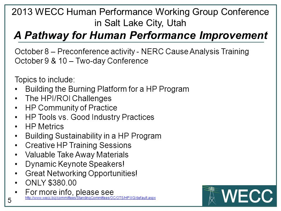2013 WECC Human Performance Working Group Conference in Salt Lake City, Utah A Pathway for Human Performance Improvement