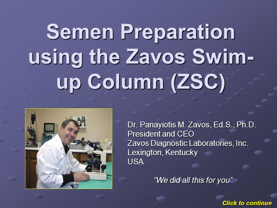Semen Preparation using the Zavos Swim-up Column (ZSC)