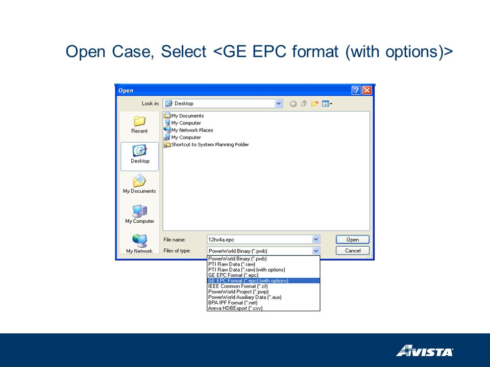 Open Case, Select <GE EPC format (with options)>