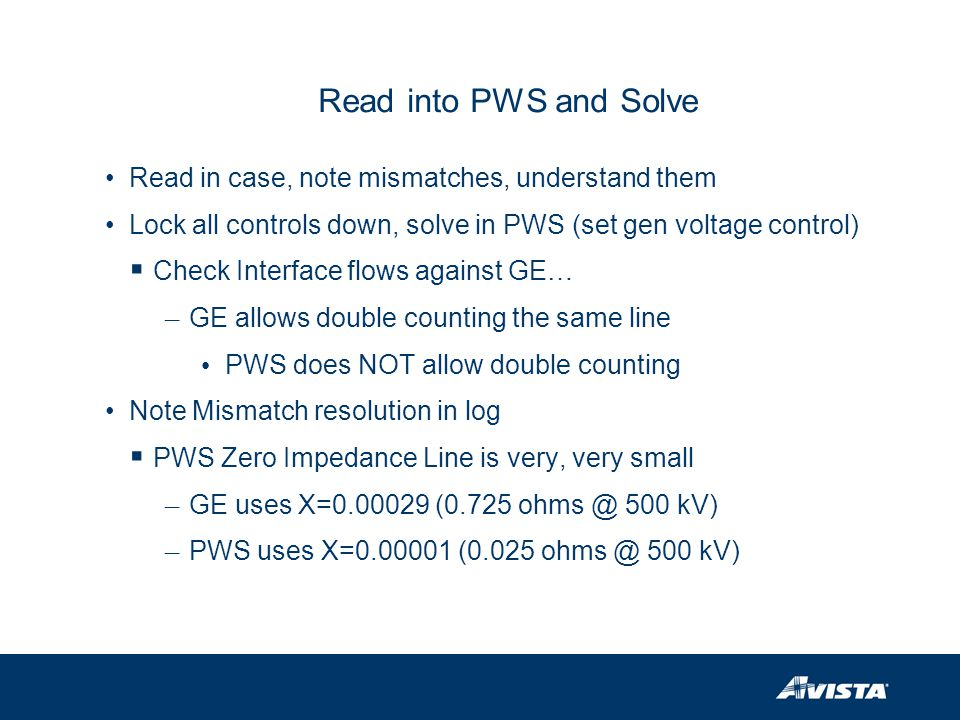Read into PWS and Solve Read in case, note mismatches, understand them