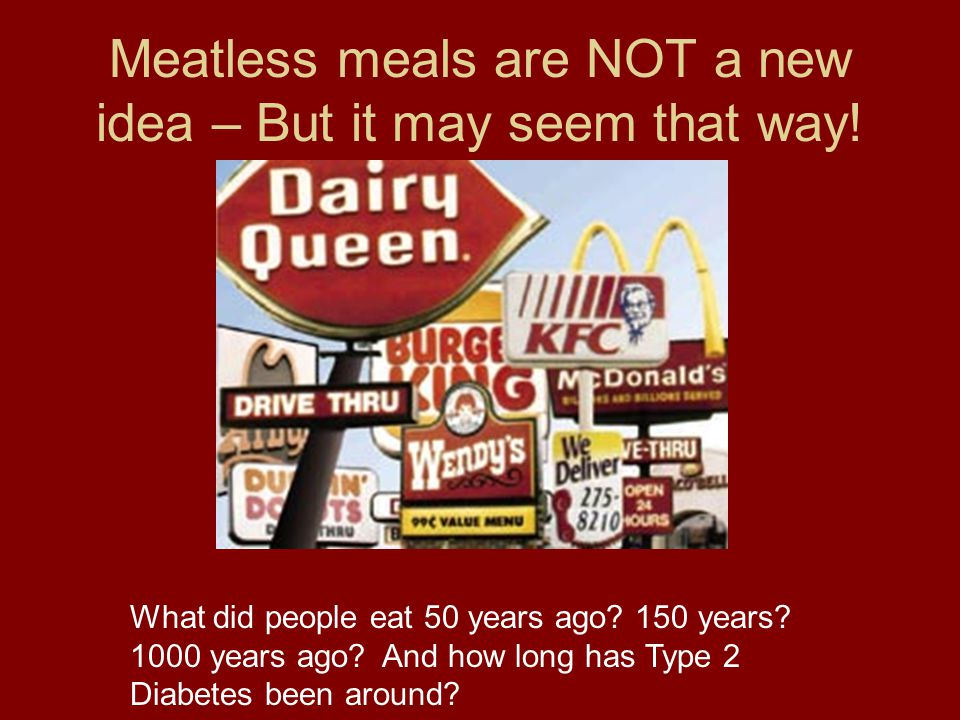 Meatless meals are NOT a new idea – But it may seem that way!