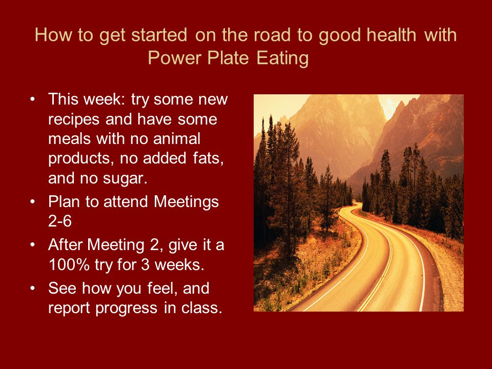 How to get started on the road to good health with Power Plate Eating