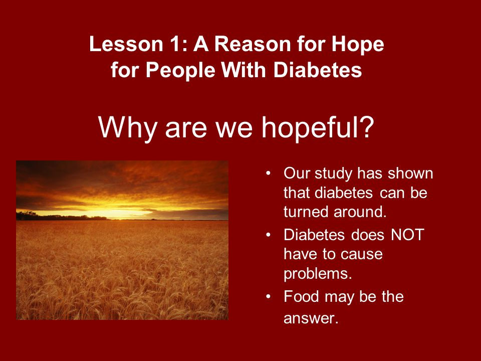 Lesson 1: A Reason for Hope for People With Diabetes