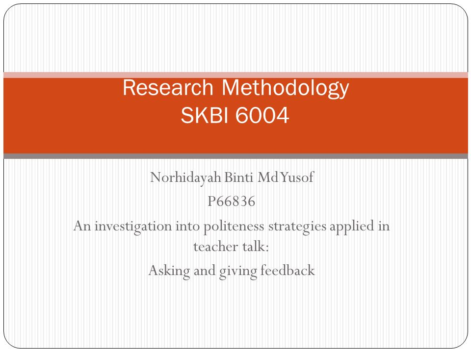 Research Methodology SKBI 6004