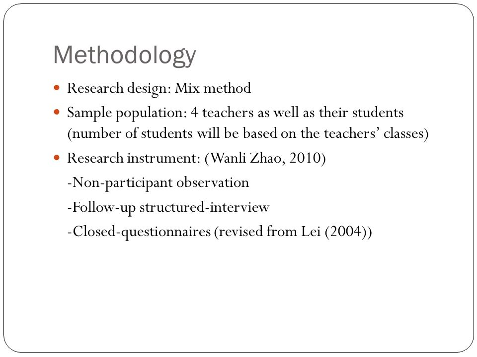 Methodology Research design: Mix method