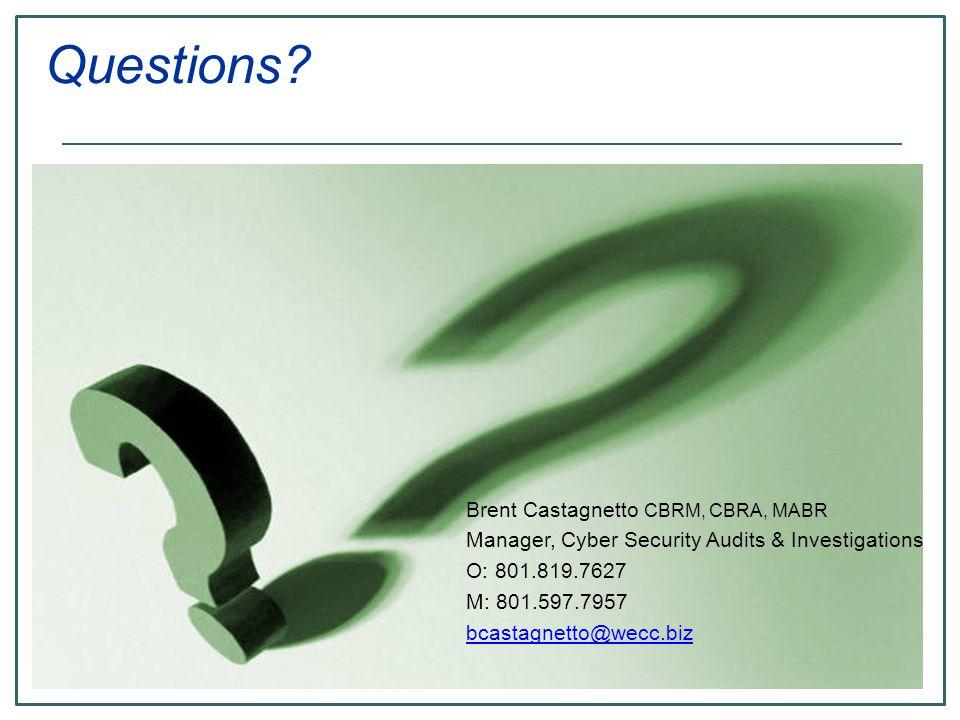 Questions Brent Castagnetto CBRM, CBRA, MABR